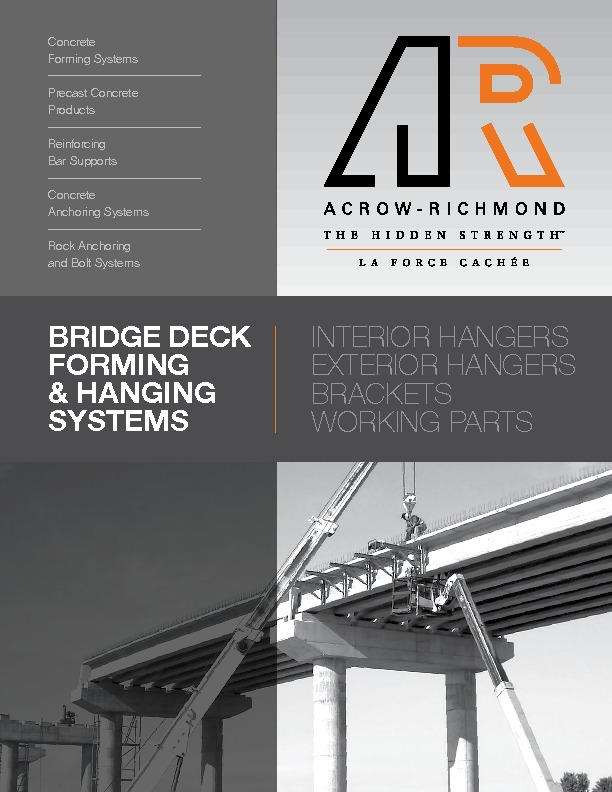 ACROW-RICHMOND BRIDGE DECK FORMING & HANGING SYSTEMS